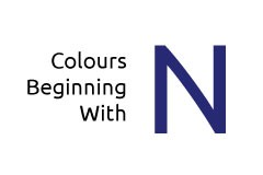 Colours beginning with the letter N